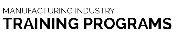 Manufacturing Industry Training Programs